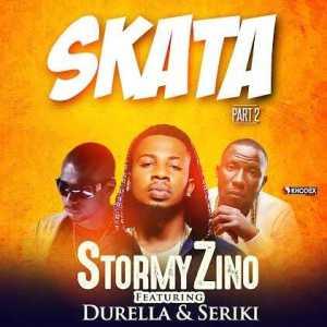 Stormy Zino - Skata [Part 2] Ft. Durella & Seriki